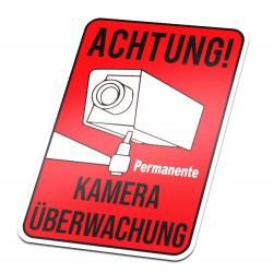 Auchtung Permanente Kameraüberwachung Aufkleber